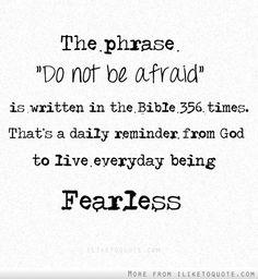 Do not be afraid #spiritual #quotes #love #hope #faith
