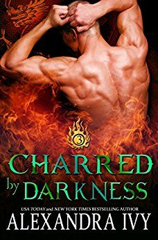 Charred By Darkness (Dragons of Eternity Book 3) by [Ivy, Alexandra]