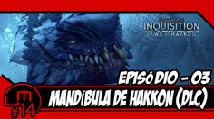 Dragon Age: Inquisition (PC) DLC Mandíbula de Hakkon! #03