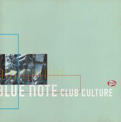 The Blue Note Club Culture
