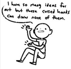 me but with writing fics Artist Problems, Art Jokes, Artist Life, I Can Relate, Funny Relatable Memes, Hilarious, Drawing Tutorials, Thoughts, Feelings