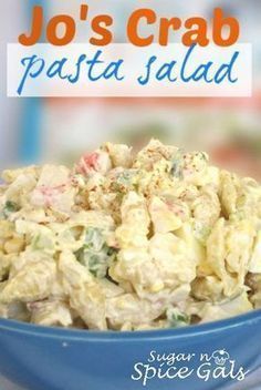 Jo's Crab Pasta Salad ~ via sugar-n-spicegals . . . +recipe. +savory. +salad. +pasta. +seafood.