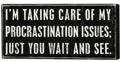 Yup....just wait. Keep waiting.......