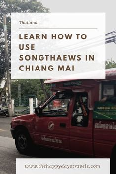 When visiting Chiang Mai, the easiest way to get around is using public transport. Read this to learn how to use Songthaews in Chiang Mai, Thailand. Travel Goals, Travel Advice, Travel Guides, Cheap Travel, Budget Travel, Working Holidays, Asia Travel, Thailand Travel, Chiang Mai
