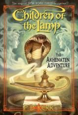 The Akhenaten Adventure: Children of the Lamp, Book 1 by P. B. Kerr | Kidsreads