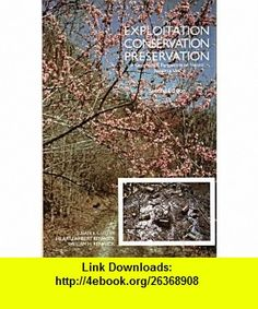 Exploitation, Conservation, Preservation A Geographic Perspective on Natural Resource Use (9780471500773) Susan L. Cutter, Hilary Lambert Renwick, William H. Renwick , ISBN-10: 0471500771  , ISBN-13: 978-0471500773 ,  , tutorials , pdf , ebook , torrent , downloads , rapidshare , filesonic , hotfile , megaupload , fileserve