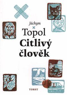 Citlivý člověk - Jáchym Topol