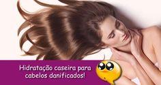 Hidratação caseira para cabelos danificados