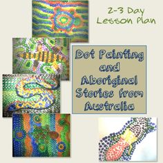 This is a great 2-3 day lesson plan that is teacher tested and approved!  It involves looking at Aboriginal short stories and creating dot painting! The pictures above are student created!