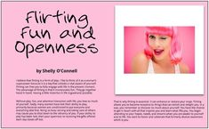 Read this article from Shelly O'Connell, Flirting Coach for Women in the On Purpose Woman Magazine, page 18 of the March/April Issue Super Powers, Flirting, More Fun, Life Is Good, Purpose, Finding Yourself, Author, In This Moment, Magazine