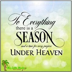 To Everything There is a Season and a Time for Every Purpose Under Heaven Memorial Clipart Instant Download 300 dpi JPEG Chalkboard Print - pinned by pin4etsy.com