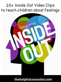 Inside Out Video Clips to teach feelings and emotions