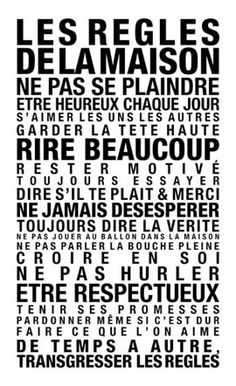 family rules / home rules poster lacabaneaeugene. Words Quotes, Wise Words, Sayings, Jolie Phrase, Quote Citation, Family Rules, Think, French Quotes, Positive Attitude