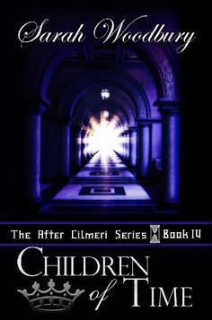 Children of Time (The After Cilmeri Series Book 4) by Sarah Woodbury