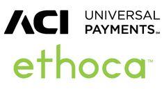 ACI Worldwide Integrates Ethoca Alerts Into Global E-Commerce Payments Gateway