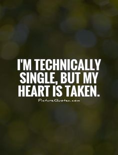 Single taken funny quotes