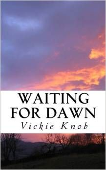 Vickie Knob's newest thriller book. The third installment of the Dawn Thrillers. Available now!