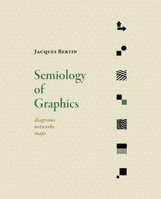 Semiology of Graphics (Jacques Bertin)