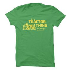 Its a Tractor Thing! - #gray tee #sweatshirt cutting. ACT QUICKLY => https://www.sunfrog.com/LifeStyle/Its-a-Tractor-Thing-2qmg.html?68278