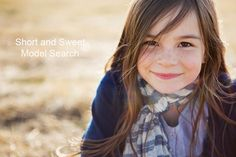 Short and Sweet Photography Model Search--Calgary, AB. Kids years of age.