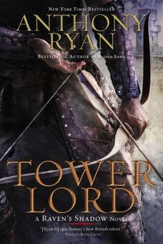Tower Lord (Raven's Shadow Series #2)