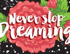 "Check out new work on my @Behance portfolio: ""Never Stop Dreaming"" http://on.be.net/1MU0MII"