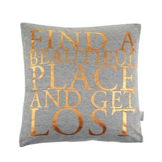 """Discover the Bloomingville """"Find a Beautiful Place and Get Lost"""" Cushion - 40x40cm at Amara"""