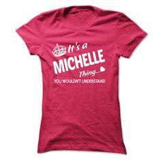 (Tshirt Nice Tshirt) MICHELLE Thing Teeshirt this month Hoodies, Funny Tee Shirts