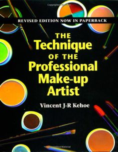 The Technique of the Professional Make-Up Artist by Vincent J. Kehoe Paperback, Revised) for sale online Makeup Guide, Fx Makeup, Smokey Eye Makeup, Love Makeup, Makeup Tricks, Makeup Artist Tips, Professional Makeup Artist, 1930s Makeup, Halloween Eye Makeup