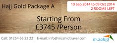 HURRY!!!  #Hajj Packages 2014 - Gold A Package - 2 ROOMS LEFT only