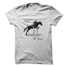 To jump Horse T Shirts, Hoodies, Sweatshirts. GET ONE ==> https://www.sunfrog.com/Sports/To-jump-Horse.html?41382