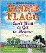 BARNES & NOBLE   Can't Wait to Get to Heaven by Fannie Flagg, Random House Publishing Group   NOOK Book (eBook), Paperback, Hardcover, Audiobook, Other Format