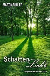 Katis-Buecherwelt: [REZENSION] Schattenlicht (Teil 1) ~ Martin Bühler...