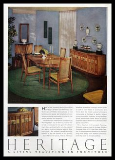 Print ad for Heritage Furniture, featuring dining room furniture from the Perennian Collection. ..