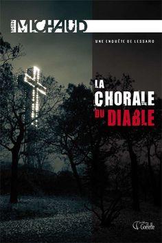 La chorale du diable - Martin Michaud. Mon livre favori de Martin Michaud.