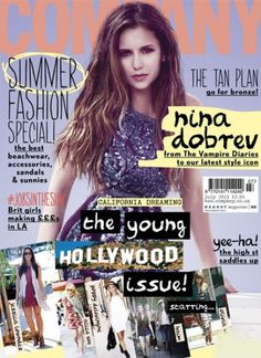 Nina Dobrev looks great on the cover of Company magazine!   Find out more about her, including why she says it's hard to make friends + working with Emma Watson.