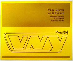 Van Nuys Airport brochure circa late 1960s Van Nuys, Typography, Lettering, My Dad, Chevrolet Logo, 1960s, Aviation, Objects, Posters