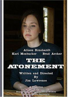 THE ATONEMENT (2007 Gold Award Winner, Aurora Film and Video Awards) DVD ~ Alison Rinehardt, http://www.amazon.com/dp/B000FJOZWK/ref=cm_sw_r_pi_dp_C4FCtb0SZ6CC5