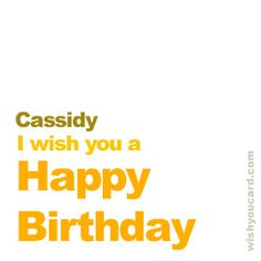 Happy Birthday, Cassidy!
