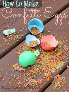 How to Make Confetti Eggs from Still Playing School