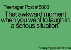 Teenager post? Haha. Uh no. Happens all the time