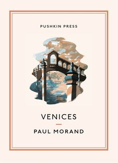 Venices | Pushkin Press