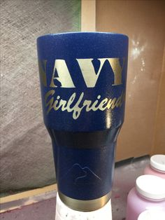 Navy Girlfriend Custom Powder Coated Cups! No Stickers No Vinyl! 100% Powder Coat! Need a Cup, Hit me Up! The Cup Plug!