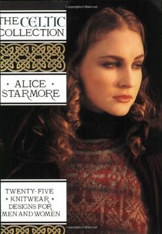 The Celtic Collection: Twenty-Five Knitwear Designs for Men and Women by Alice Starmore http://www.amazon.com/dp/1570760055/ref=cm_sw_r_pi_dp_DUVnvb12R59BE