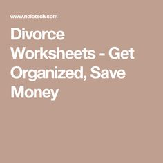 A pre divorce checklist divorce is never easy but collecting divorce worksheets get organized save money solutioingenieria Image collections