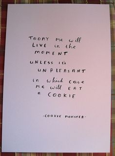 cookie monster quote - hand lettered, hand drawn typography,