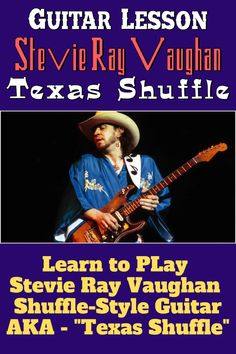"""Learn to Play Stevie Ray Vaughan Shuffle-Style Guitar - AKA """"Texas Shuffle"""" #SRVGuitar #GuitarLesson #TexasShuffle Srv Guitar, Play Guitar Chords, Guitar Tabs Songs, Learn Guitar Chords, Guitar Riffs, Bass Guitar Lessons, Guitar Lessons For Beginners, Teach Yourself Guitar, Guitar Exercises"""