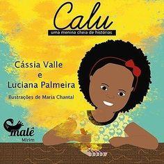 100 livros infantis meninas negras Children's Literature, Education, Portal, Blog, Story Books, African History, Afro Art, African, Author