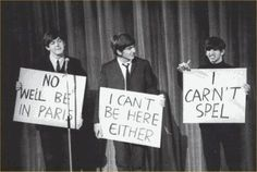 And most importantly, they were honest:   Definitive Proof The Beatles Were The Original Trolls