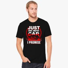 Just One More Car I Promise Men's T-shirt comes from our  design category with Customon high quality. You can have it in different colors, sizes and any style. This unique design is all about just one more car i promise, otomotif, car, promise, one more car, give me one more car, funny, just, one, more, i. Customon has a huge and amazing designer collections for you or your loved ones. Easy to find a perfect gift for Father's Day, Mother's Day, Valentine's Day, Christmas, birthdays…